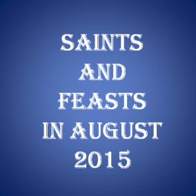 SaintsandFeastAugust2015cbn