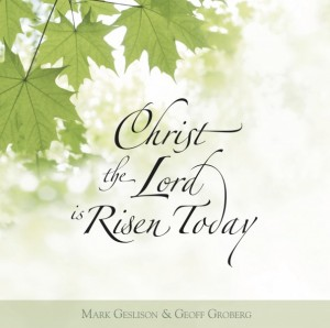 Christ-the-Lord-is-Risen-Today-605x600